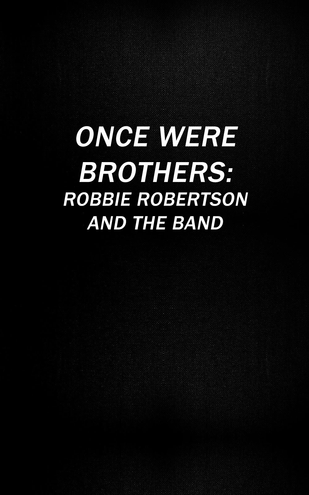 ONCE WERE BROTHERS