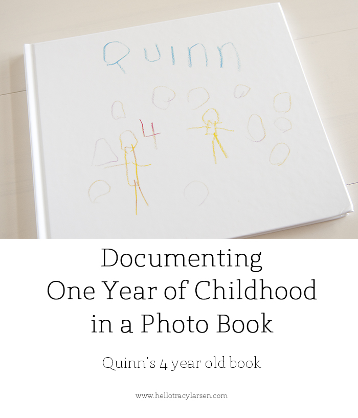 Documenting one year of childhood in a photo book - Quinn's 4 year old photo book ==> hellotracylarsen.com