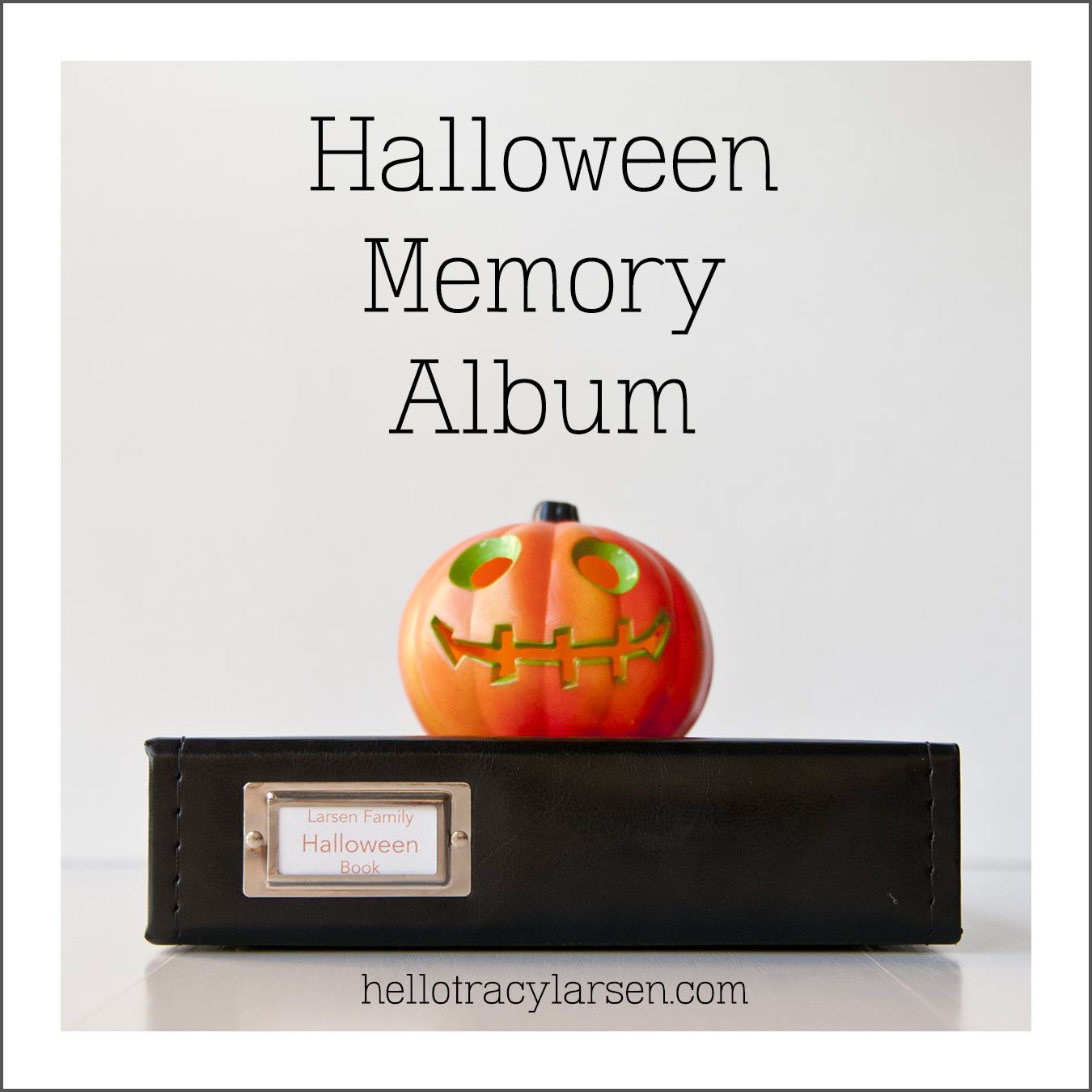 Halloween memory album + photo book  ==> hellotracylarsen.com