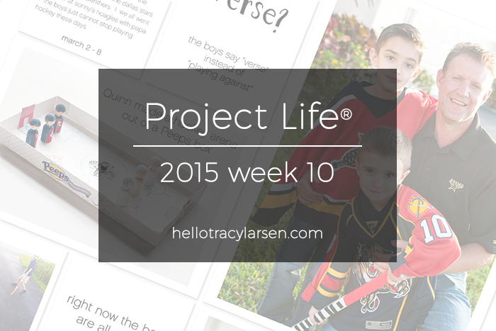 tracy larsen's digital project life® pages 2015 - week 10 ==> hellotracylarsen.com