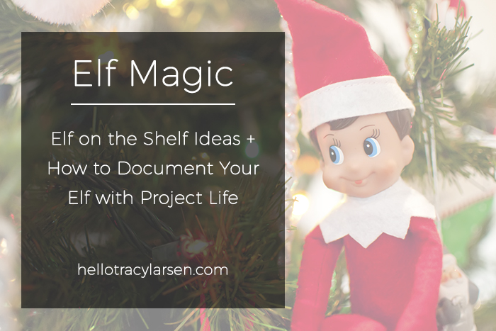 Ideas for Documenting your Elf on the Shelf visit with the December Days photo templates + word art  | December Daily ideas + prompts  |  Modern Scrapbooking  |  Project Life + Digital Project Life  |  Pocket Scrapbooking   << hellotracylarsen.com>>