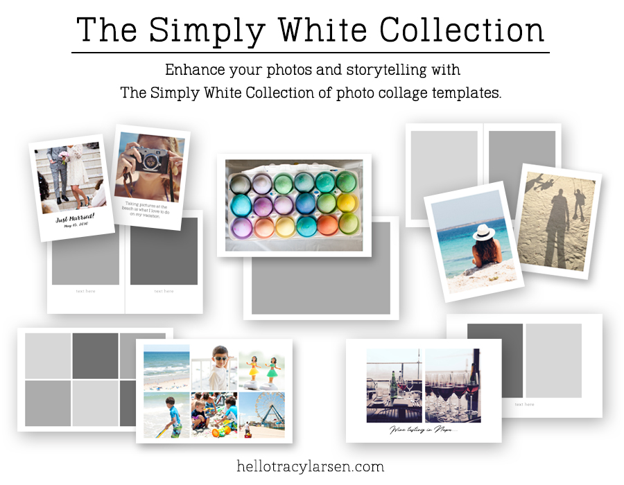 The Simply White Collection - digital scrapbook photo collage templates ==> HelloTracyLarsen.com