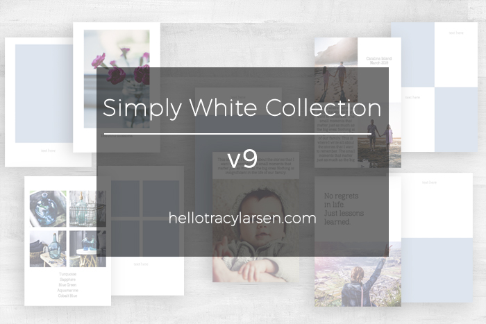 The Simply White Collection v9 ==>> digital photo collage templates for print or digital projects including project life, pocket scrapbooking and digital memory keeping >>> hellotracylarsen.com/shop