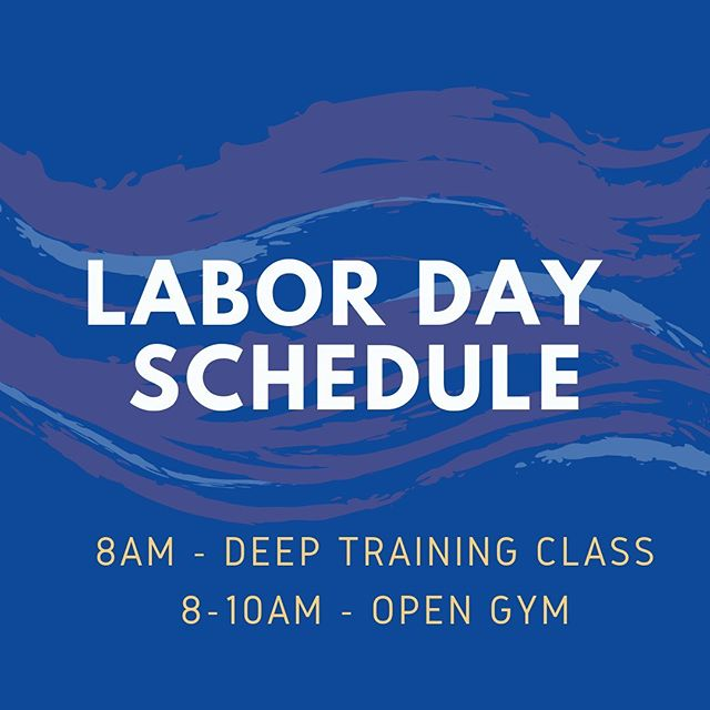 Labor Day Schedule 👏🏼 one class at 8am with @coach_rosenrosen #laborday