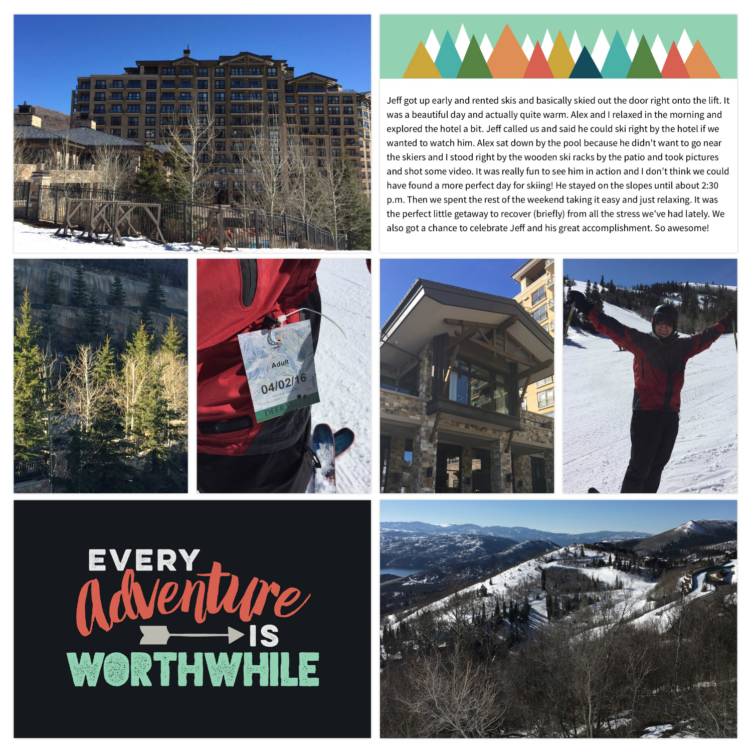 Deer Valley Ski Trip in April of 2016. Explore Edition. Design A