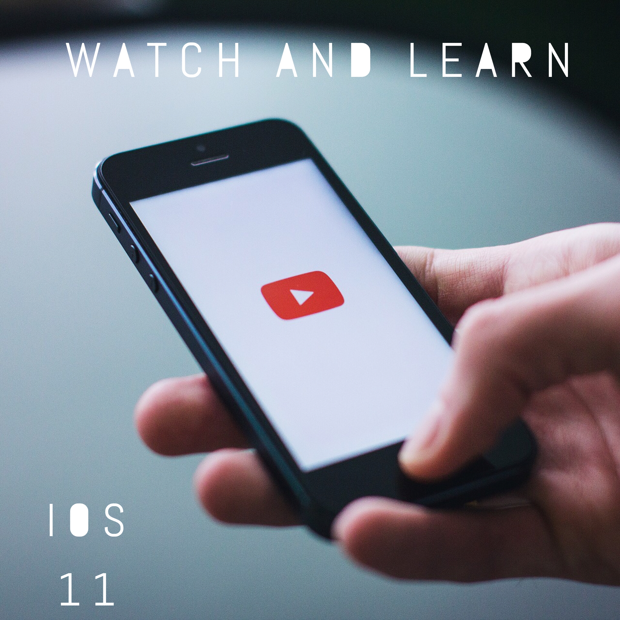 watch and learn iOS11.PNG