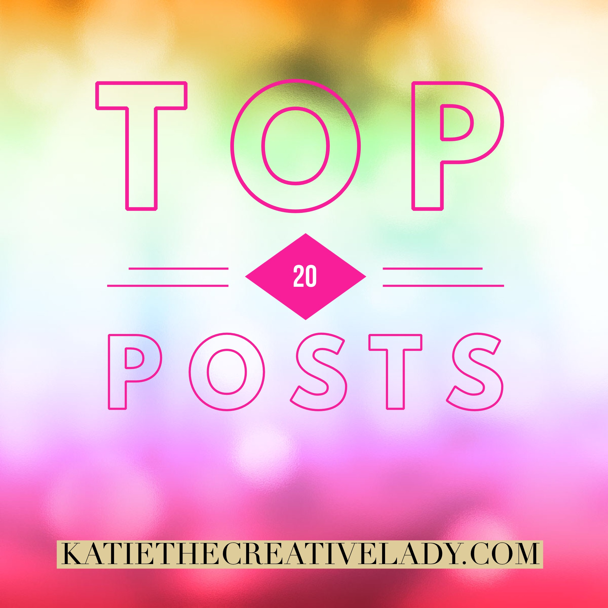 Top 20 Katie the Creative Lady.jpg