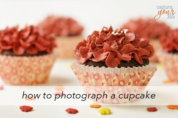 HowToPhotographACupcake-CaptureYour365.jpg
