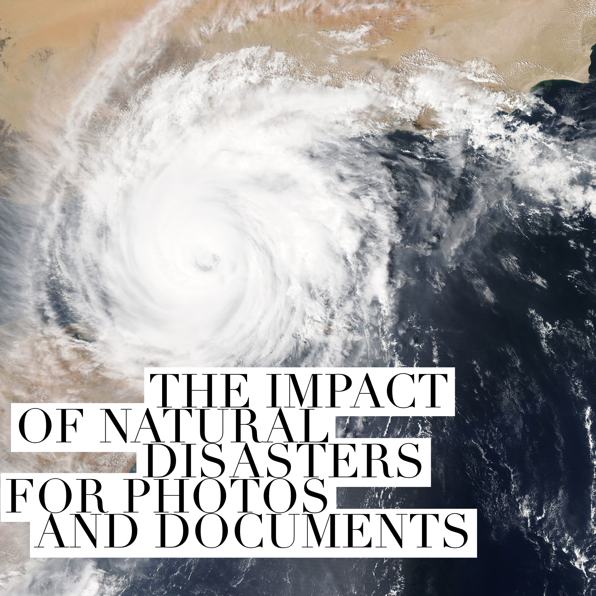 Impact of natural disasters for photos and documents.PNG