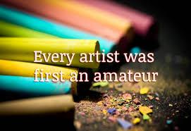 every artist was first an.jpeg