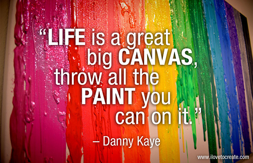 life is a great big canvas.jpg
