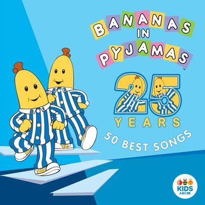 Banans in Pyjamas 25 years 50 best songs Little Rockers Radio