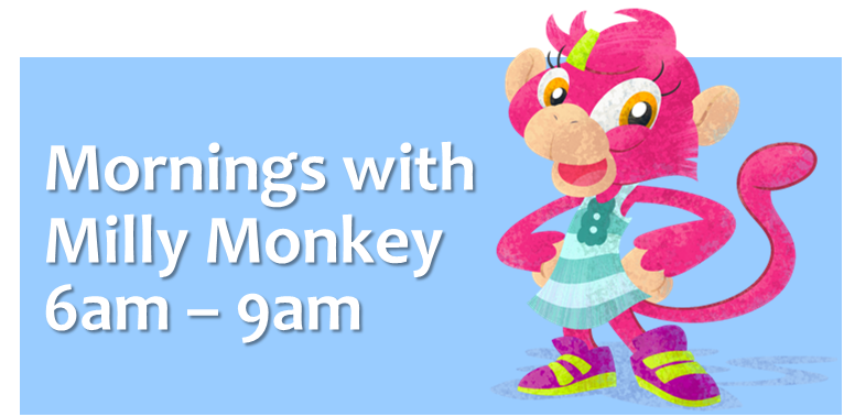 Mornings with Milly Monkey on Little Rockers Radio