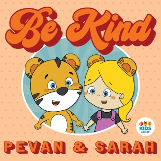 Be Kind by Pevan and Sarah on Little Rockers Radio