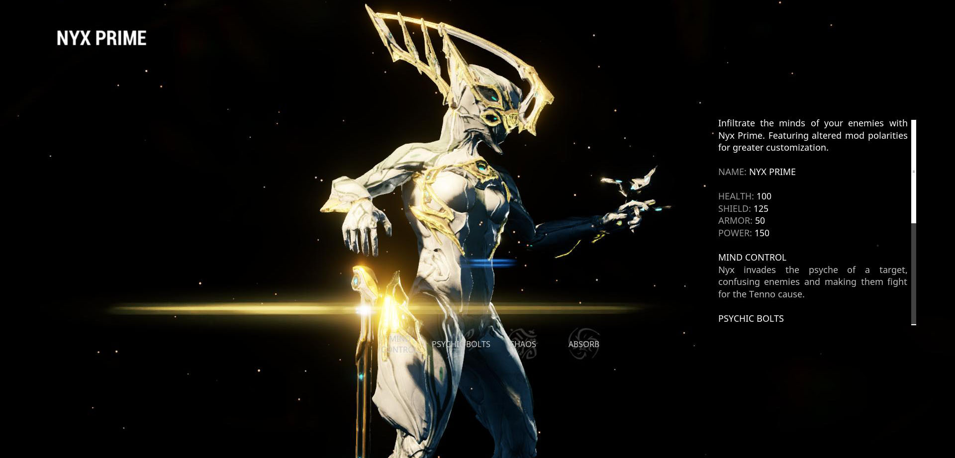 Nyx Prime is master of confusing the enemy and mind control.