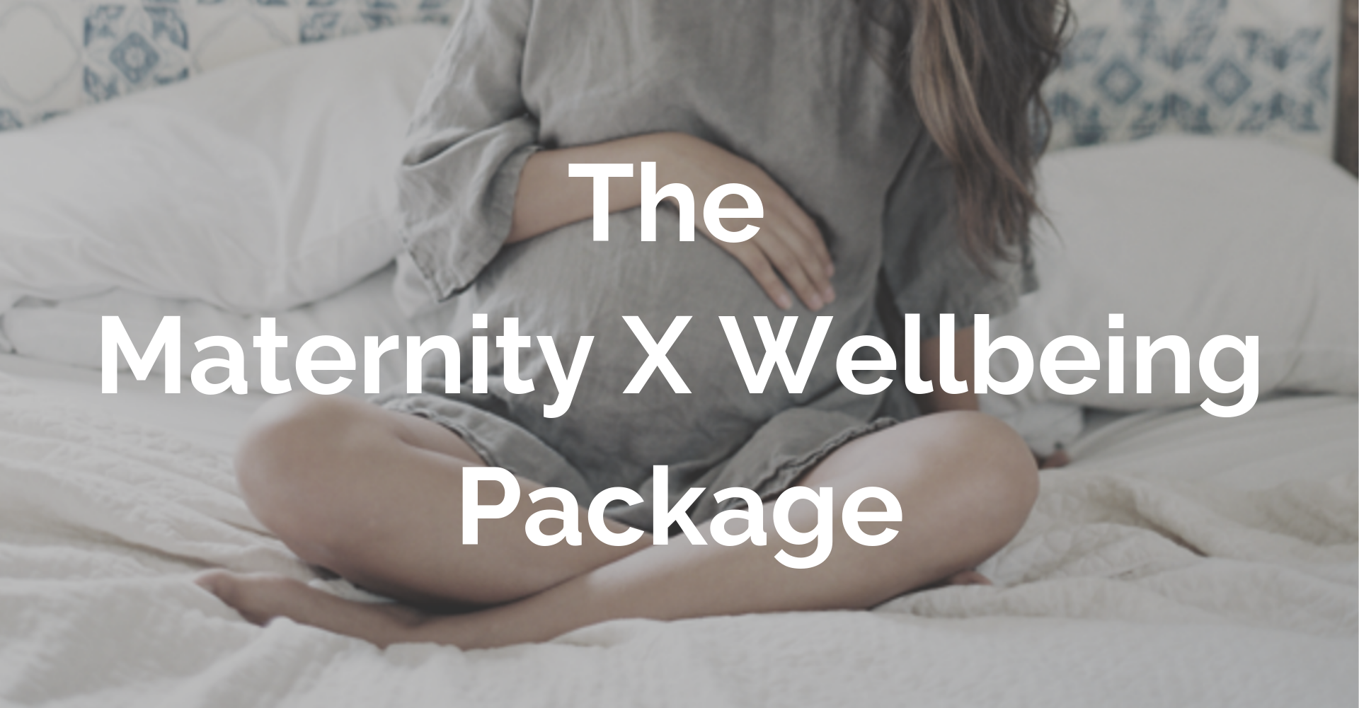 The Maternity X Wellbeing Package (1).png