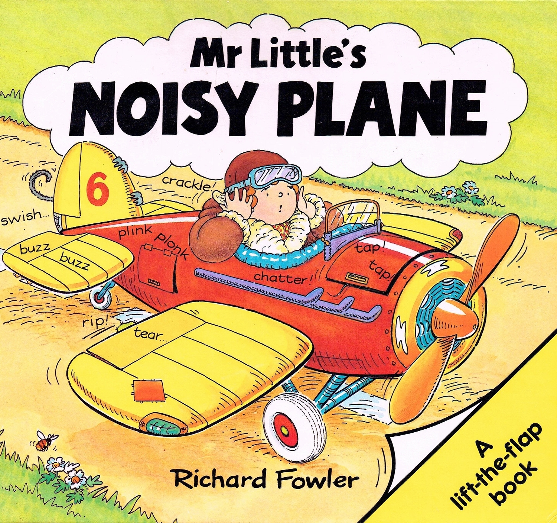 Mr Little's Noisy Plane