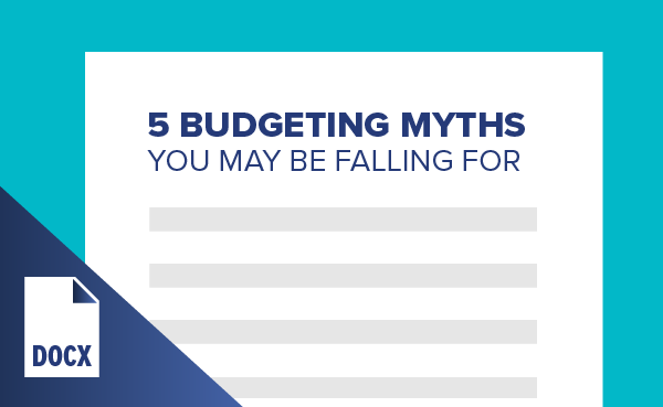 5 Budgeting Myths You May Be Falling For