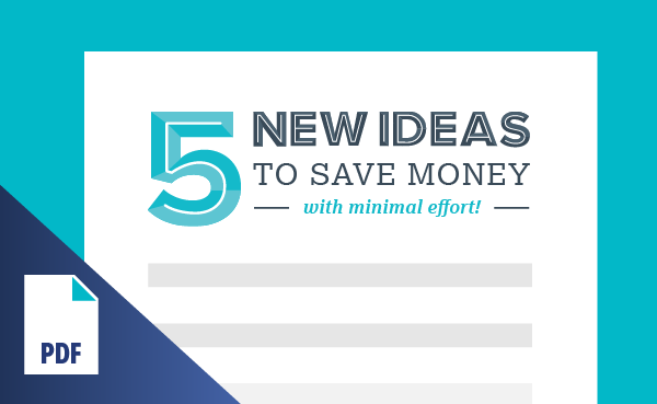 5 New Ideas to Save Money with Minimal Effort