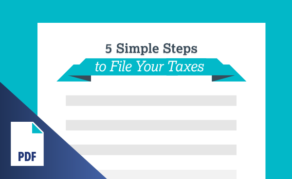 5 Simple Steps to File Your Taxes