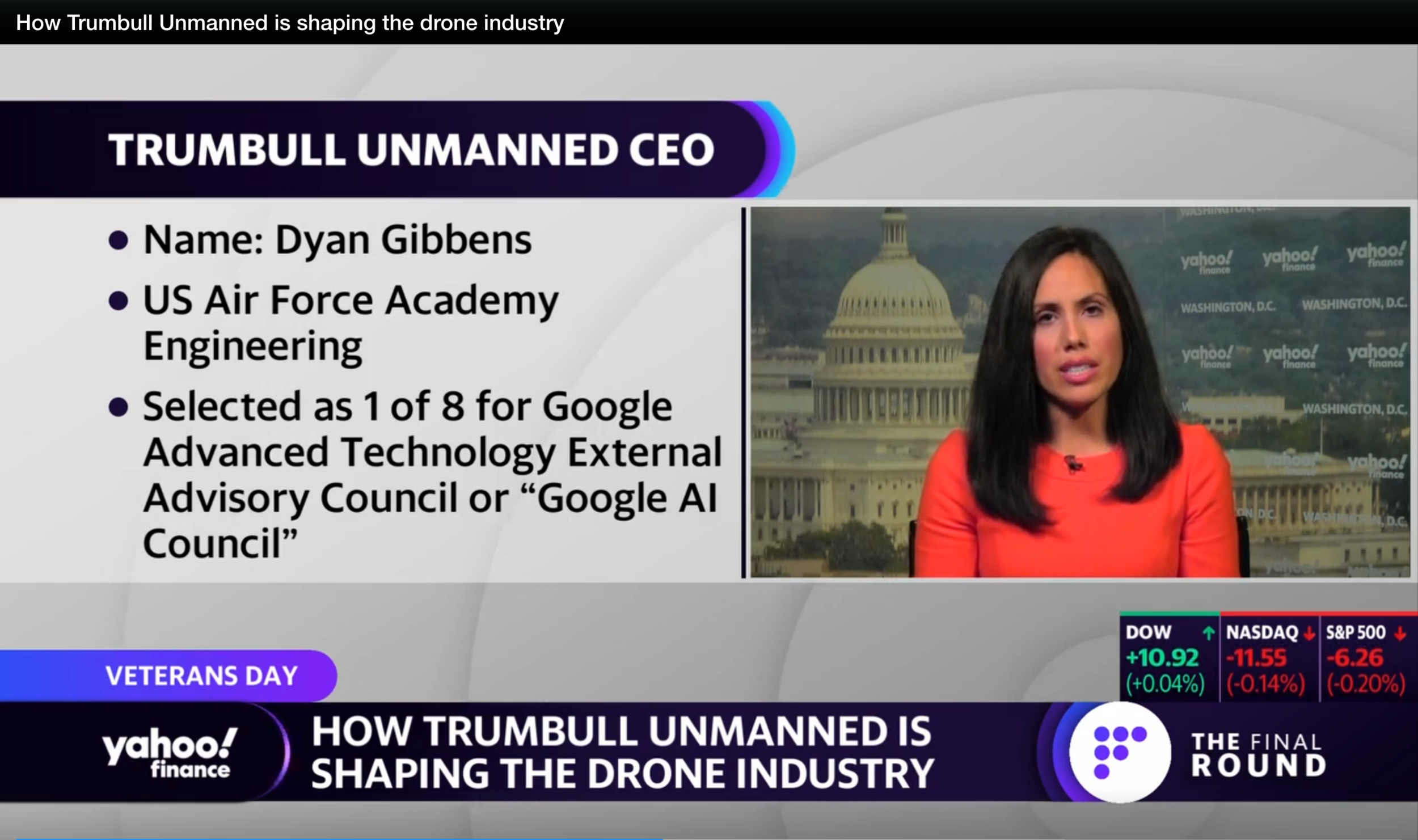 Yahoo Finance , Dyan on how Trumbull Unmanned is shaping the drone industry