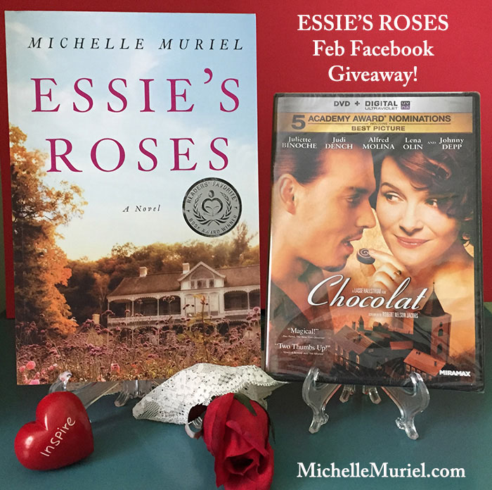 Author Michelle Muriel's Facebook page book giveway. Enter for your chance to win a signed copy of Essie's Roses and the Chocolat DVD