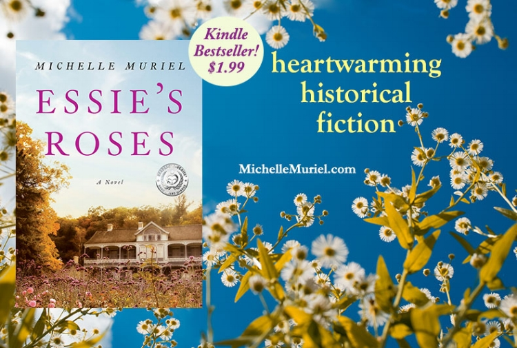 On sale now Essie's Roses is a bestselling historical novel by Michelle Muriel about secrets freedom and the power of a dream. To learn more visit www.MichelleMuriel.com