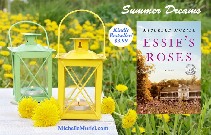 Essie's Roses is a sweeping moving historical novel by bestselling author Michelle Muriel Kindle Bestseller Also available in print wherever books are sold visit www.MichelleMuriel to learn more