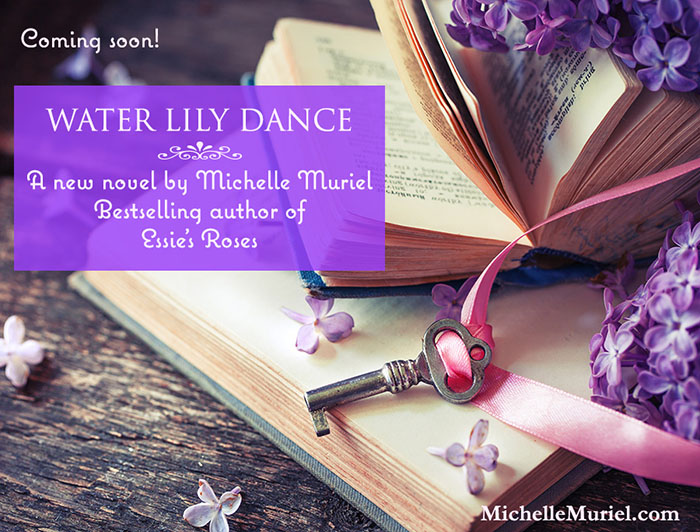 Coming August 2019 a new historical novel by bestselling author Michelle Muriel Water Lily Dance www.MichelleMuriel.com