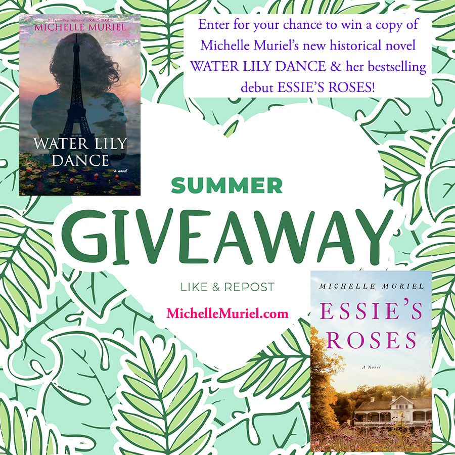 Summer Book Giveaway visit Author Michelle Muriel on Facebook for your chance to win an early copy of her new novel Water Lily Dance and her bestselling debut Essies Roses www.michellemuriel.com