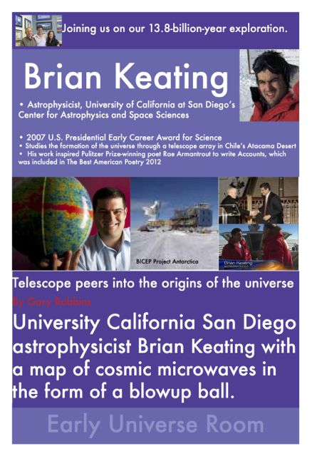 If you had walked upstairs at The Naturalist's Notebook last year, you would have seen our Brian Keating display in the Big Bang Room.