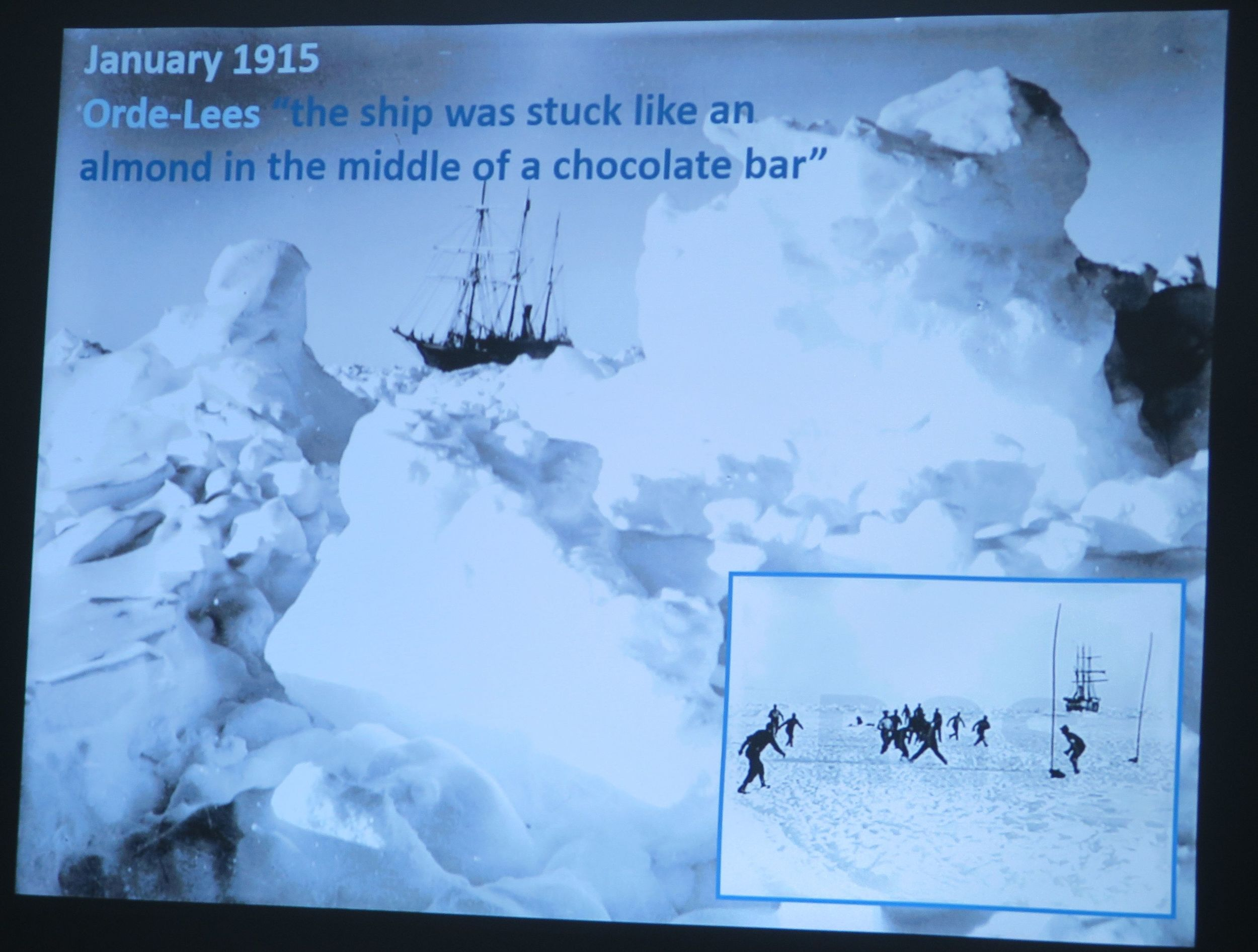 That's Ernest Shackleton's famously  ice-trapped ship, the  Endurance . Enriched by the insights of our ship's spellbinding young Scottish historian, Katie Murray, we would in the days ahead be following Shackleton's path, rediscovering his remarkable tale of survival and even seeing his final resting place.