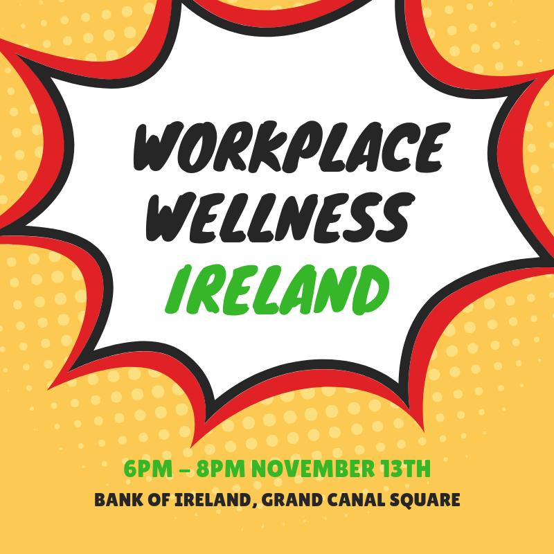 Workplace Wellness Ireland November Event