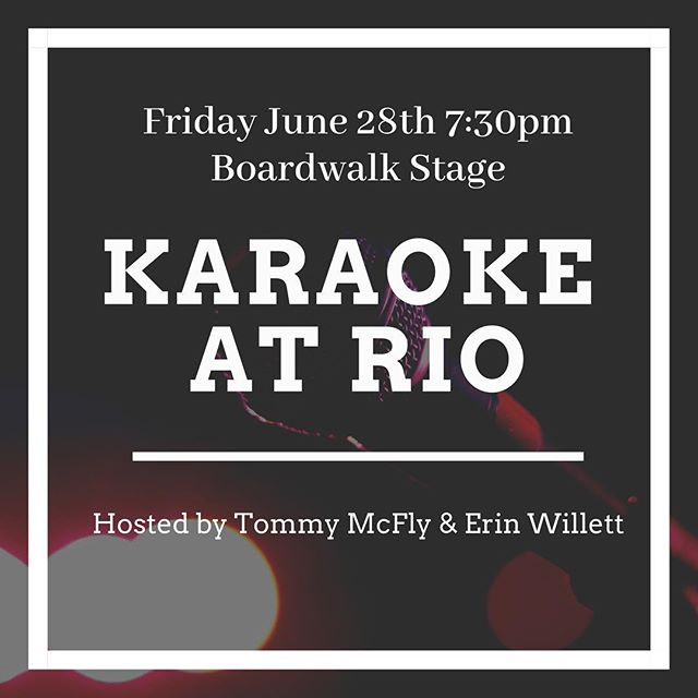 We're bringing KARAOKE to @riolakefront! . All are welcome to show off their inner rockstar! Arrive early to sign up! @mrtommymcfly and I will kick off the first performance at 7:30pm 😉 . Happy Hour specials available💕