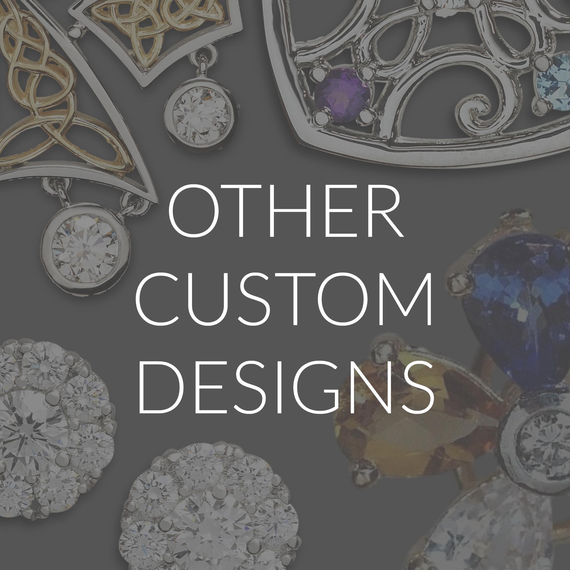 Other Custom Designs.jpg
