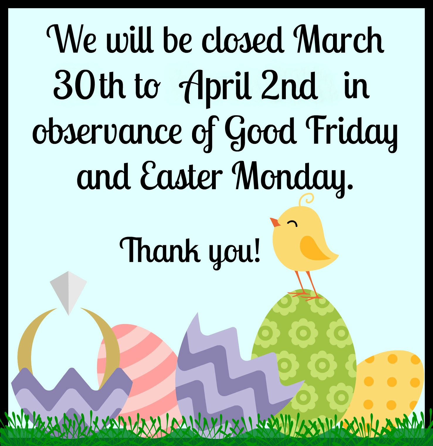 Easter Holiday Sign 2018.jpg