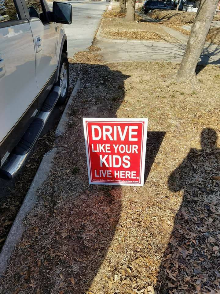"""A """"Drive Like Your Kids Live Here"""" sign in the Brady Heights Historic District. (Photo Credit 2017 Dani Widell)"""