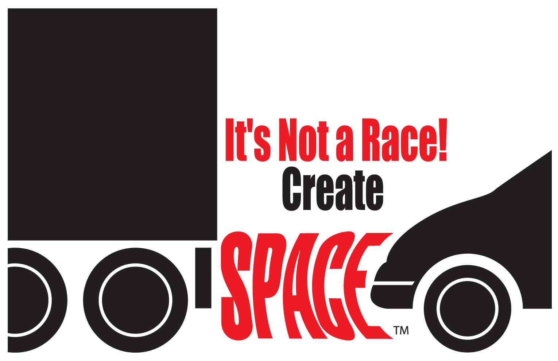 It's Not A Race! Create Space Truck.jpg