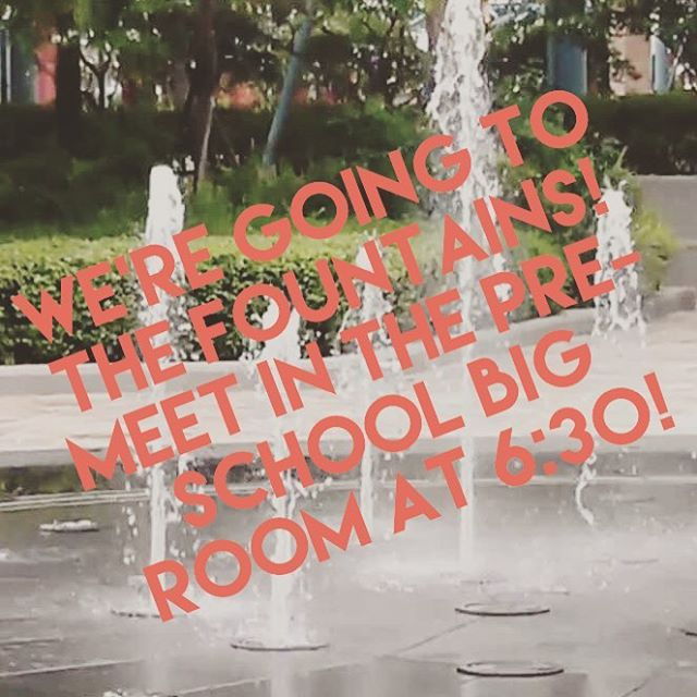 Elementary kids (just finished kindergarten-5th grade), join us tomorrow night as we go play in the fountains at the Civic Center! Meet in the Pre-School Big Room at 6:30!