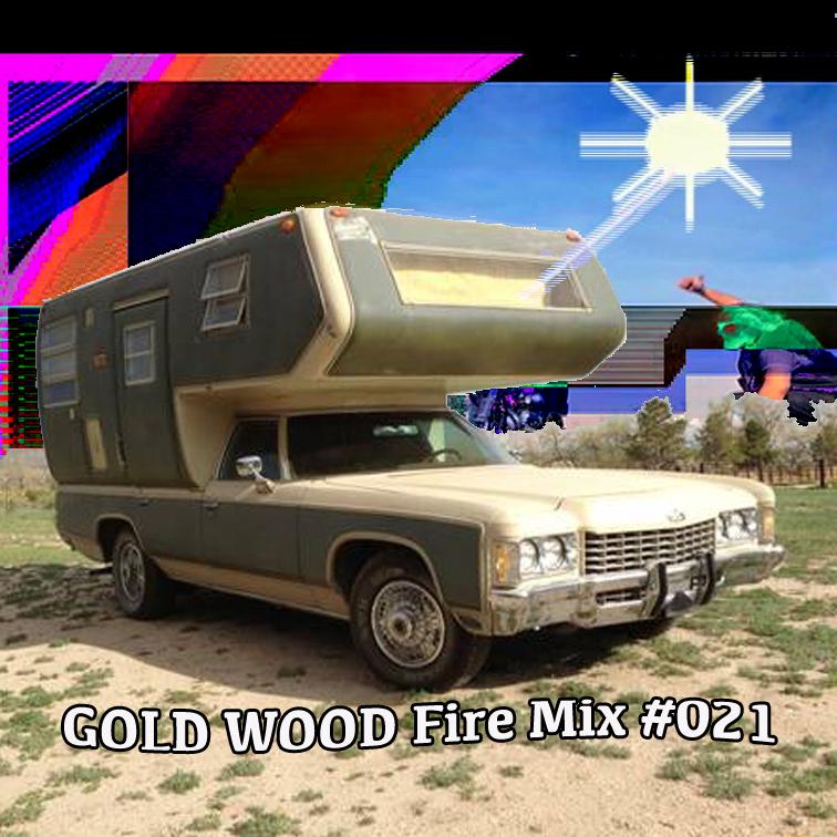 GOLD WOOD Radio Fire Mix #021 %22MIXTAPE MASTER BLASTER%22.jpg