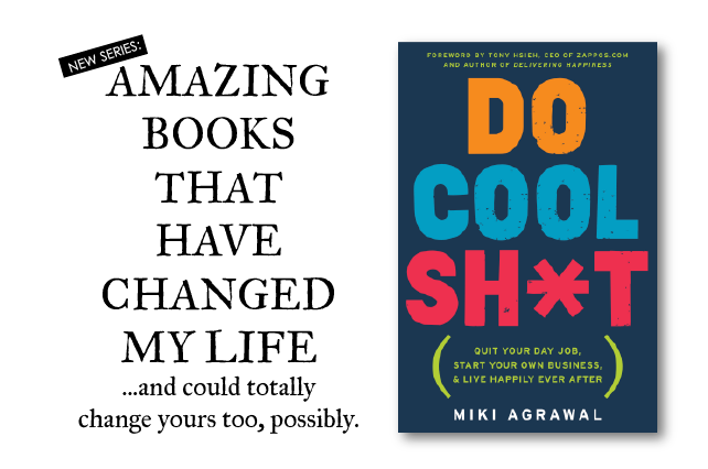 anniemade // Book Rec - Miki Agrawal's Do Cool Sh*t - Amazing book on navigating entrepreneurship and life's craziness