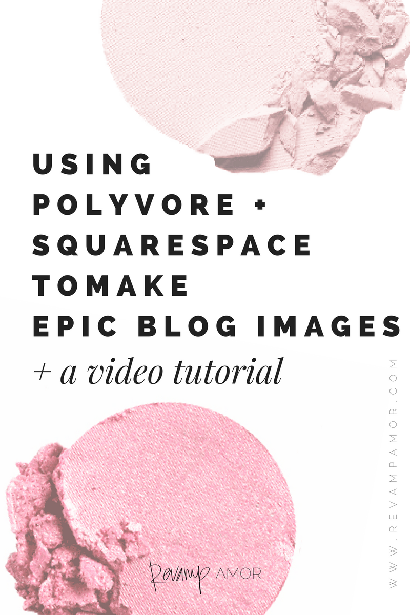 better blog graphics with polyvore and squarespace