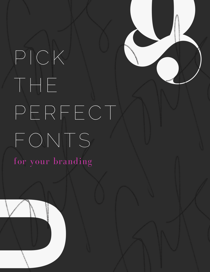 choose your perfect fonts for your brand, blog or project