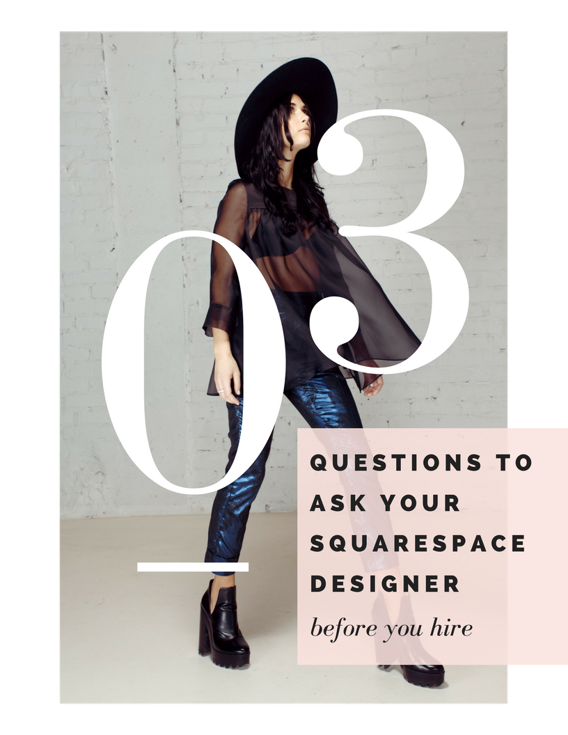 03 things you need to ask before you hire a Squarespace designer