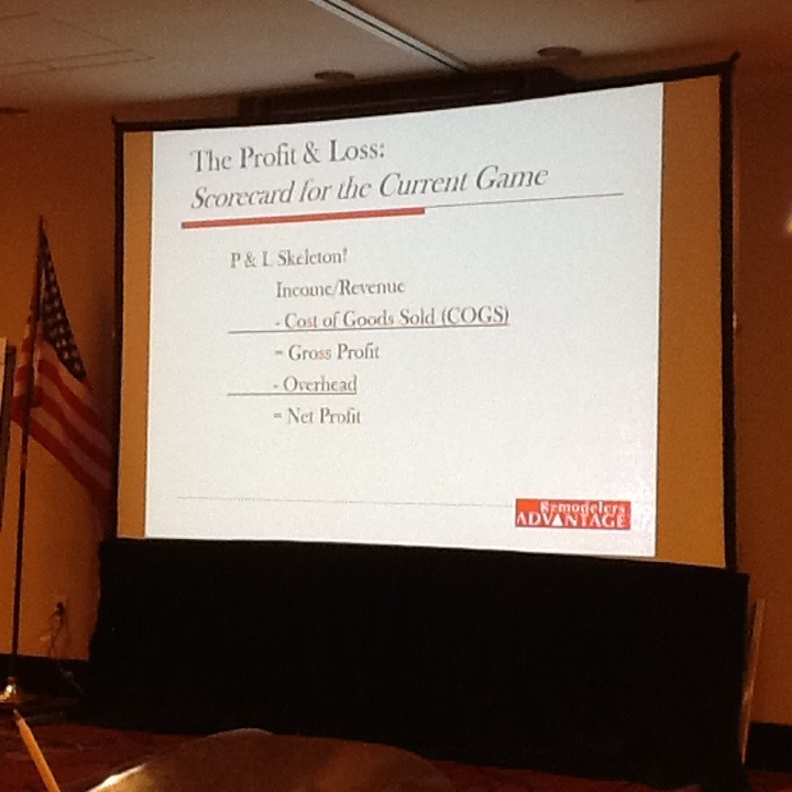 Slide of Profit and loss segment of a REMODELERS advantage workshop