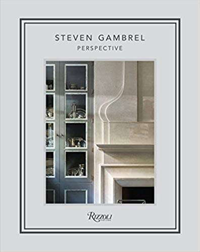 INTERIOR GENIUS - steven gambrel