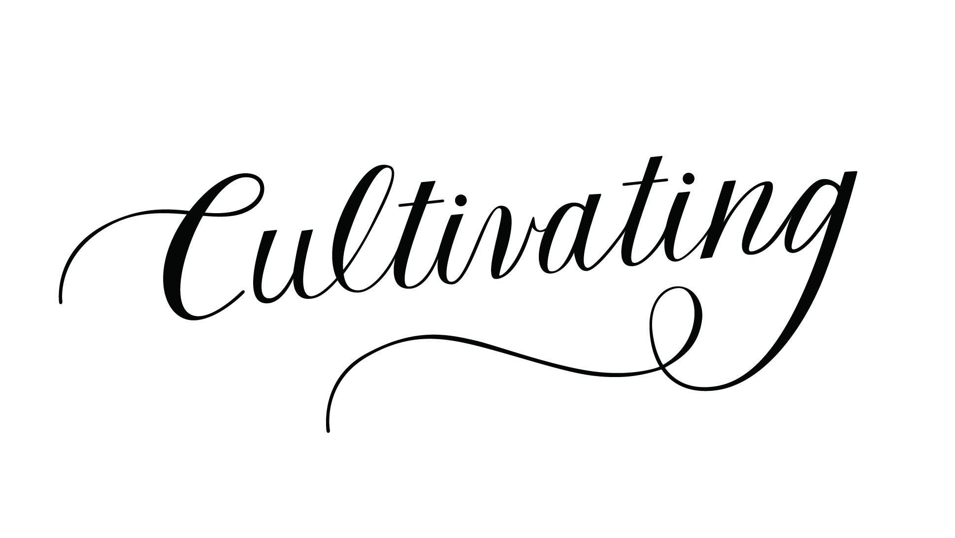 cultivating.jpg