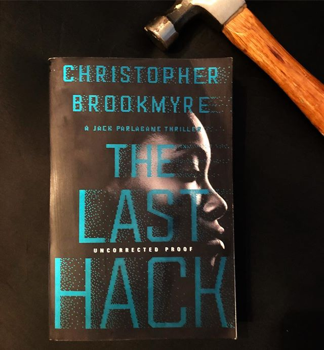 New review for #ChristopherBrookmyre #thelasthack Great cybercrime thriller.  #book #bookreview #cybercrime @groveatlantic
