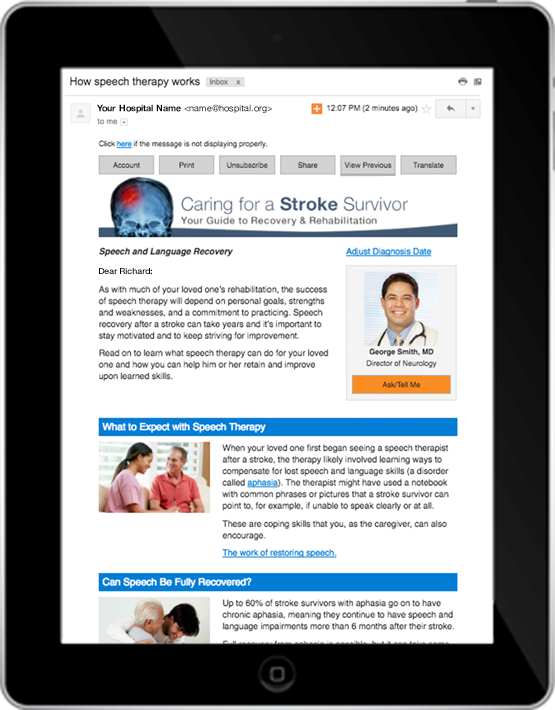 Patients and caregivers receive targeted digital education   from their hospital  on any mobile device.