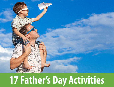 Father's Day Activities - For every kind of dad, there's a perfect 2017 Father's Day activity to enjoy and remember forever. From golf to go karts, find fun Father's Day ideas here.